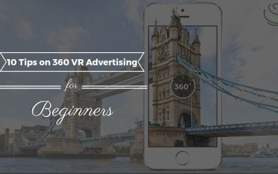10 Tips on 360 VR Advertising for Beginners